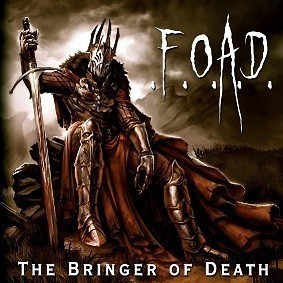 F.O.A.D. - The Bringer Of Death