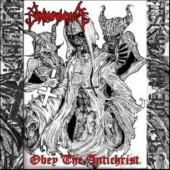 DEMONIFICATION - Obey Of Antichrist