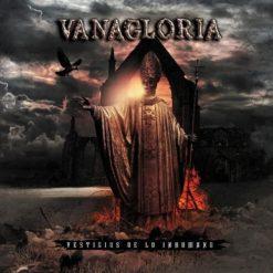 VANAGLORIA - Vestigios de lo inhumano