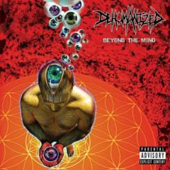 DEHUMANIZED - Beyond The Mind