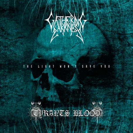GATHERING DARKNESS / TYRANTS BLOOD - Split CD