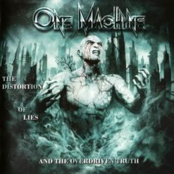 ONE MACHINE - The Distortion Of Lies And The Overdriven Truth
