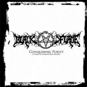 BLACK FLAME - Conquering Purity (Litaniae ex Damnatorum Regno)