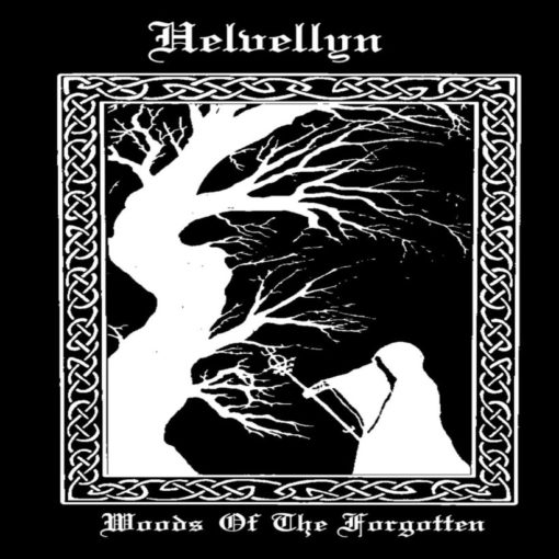 HELVELLYN - Woods Of The Forgotten