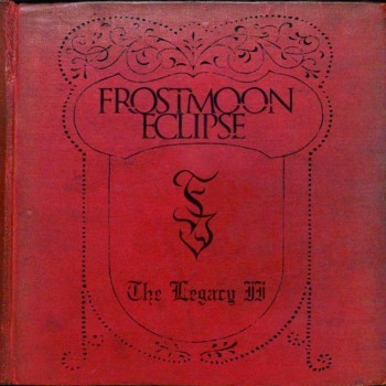 FROSTMOON ECLIPSE - The Legacy II