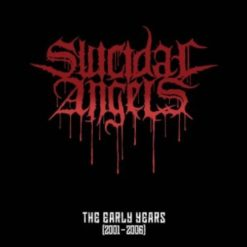 SUICIDAL ANGELS - The Eearly Years (2001-2006)
