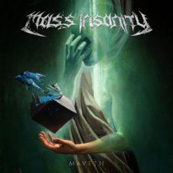 MASS INSANITY - Maveth
