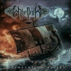MIELLNIR - Incineration Astern