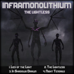 INFRAMONOLITHIUM - The Lightless